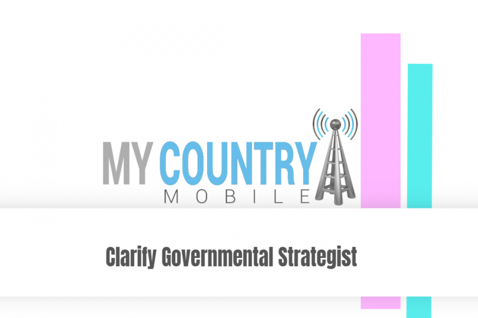 Clarify Governmental Strategist - My Country Mobile