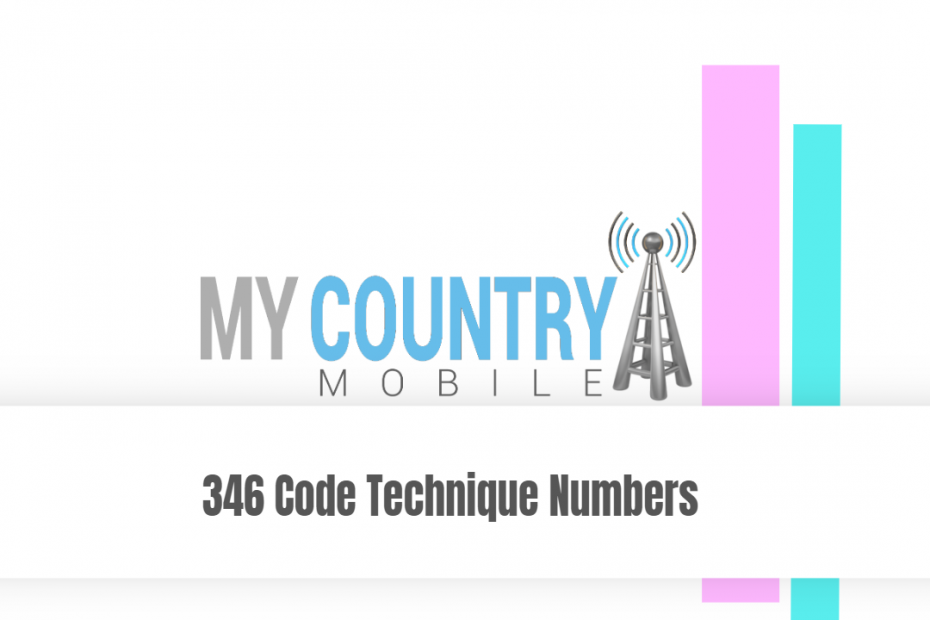 346 Code Technique Numbers - My Country Mobile